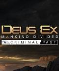 Deus Ex: Mankind Divided – Criminal Past je druhé rozšírenie do hry Deus Ex: Mankind Divided, dejovo zasadené medzi medzi udalosti posledných dvoch dielov. Vracia sa k úplným začiatkom Adama […]