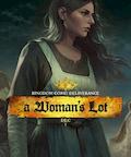 Kingdom Come: Deliverance – A Woman's Lot je v pořadí čtvrté a poslední rozšíření pro hru Kingdom Come: Deliverance. Ústřední postavou ovšem tentokrát není Jindřich, hlavní představitel základní hry. Tvůrci […]