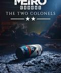 The Two Colonels je první rozšíření pro first-person akci Metro Exodus, v kterém si na rozdíl od původní hry zahrajeme za plukovníka Khebnikova z divize Spartan Rangers. Jedná se o […]